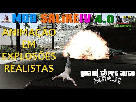 GTA MOD SALiKEIV 4.0 Animação Em Explosões Realistas PARA GTA SA FULL HD 1080p60