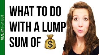 How To Invest A Lump Sum 💵 [Should You Use a Financial Advisor]