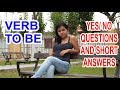 Leccion 11: VERB TO BE-YES/NO QUESTIONS AND SHORT ANSWERS (¿Cómo formular preguntas en Inglés?