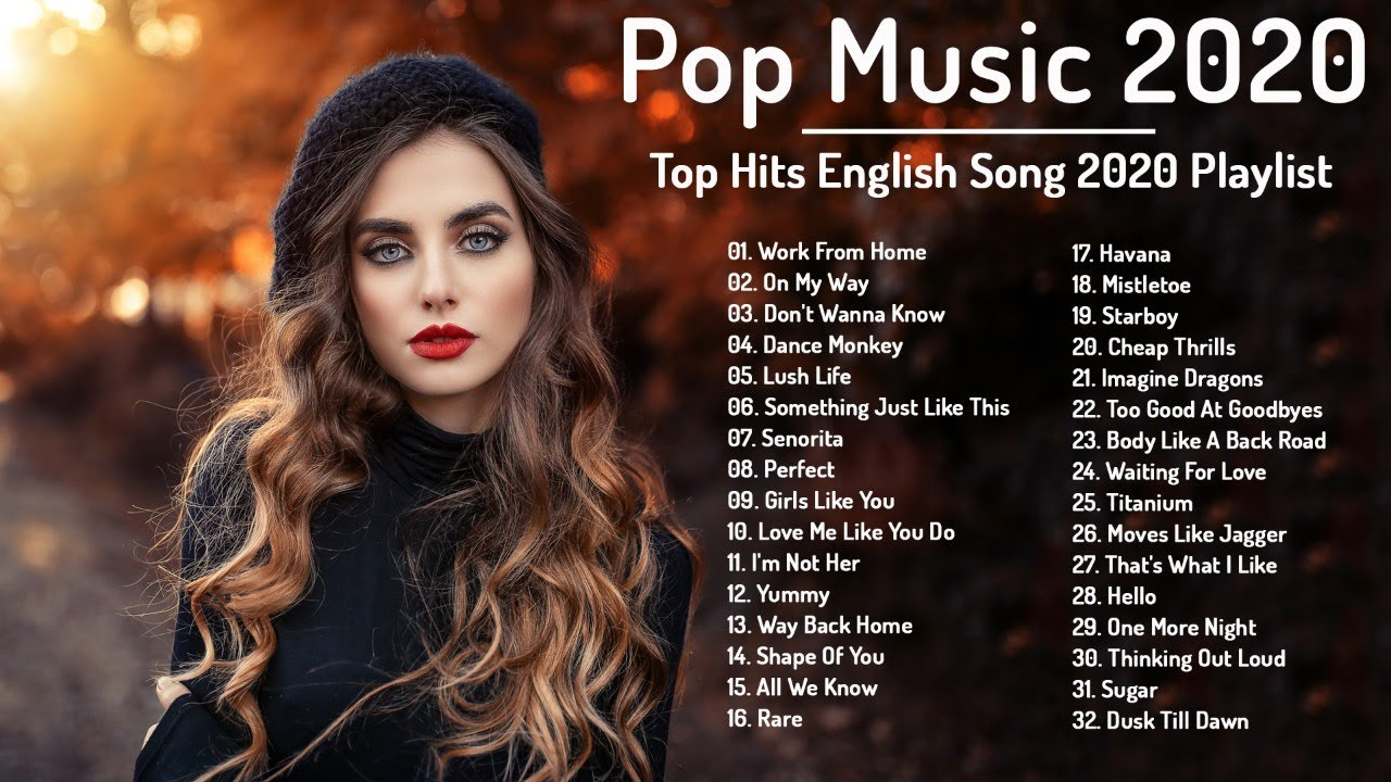 Pop Music 2020 Top Song 2020 New Popular Song Top Hits English Song 2020 Youtube