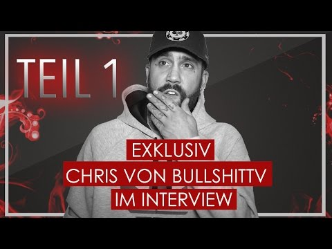 EXKLUSIV: JETZT spricht Chris von BULLSHITTV über ALLES | INTERVIEW | Teil 1