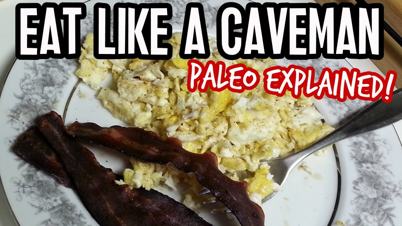 Caveman Diet Ideas : Paleo diet explained eating like a caveman youtube