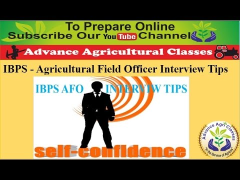 IBPS - Agricultural Field Officer Interview Tips