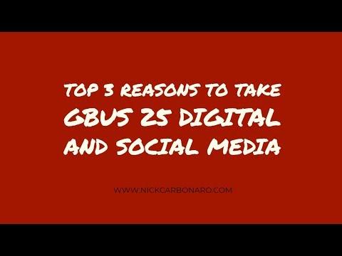 Top 3 Reasons to Take GBUS 25 Digital and Social Media