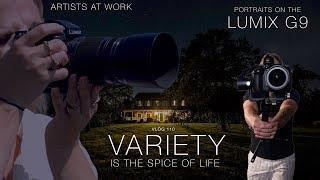 Panasonic Lumix G9 Portraits - Variety is the Spice of Life Vlog 110 Mp3