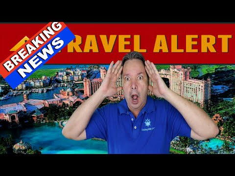 BREAKING CRUISE NEWS BAHAMAS LEVEL 4 TRAVEL WARNING