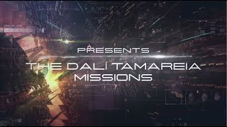 The Dalí Tamareia Missions Series