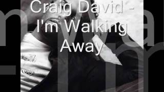 Craig David - Walking Away (lyrics) thumbnail