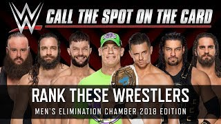 WWE Elimination Chamber 2018 Men's No. 1 Contender Wrestlers Ranked (Smack Talk 324 | Call the Spot)