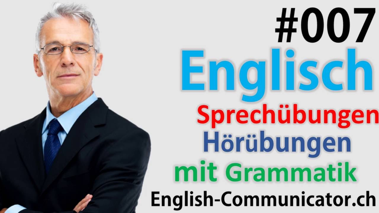 7 Englisch grammatik für Anfänger Deutsch English Sprachkurse Live ...
