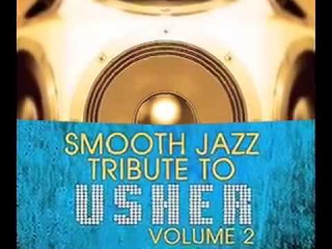 Moving Mountains - Usher Smooth Jazz Tribute