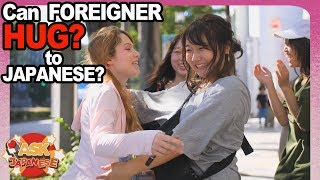 Can Foreigners hug Japanese? How FAR Japanese girls and boys go when greeting a foreigner