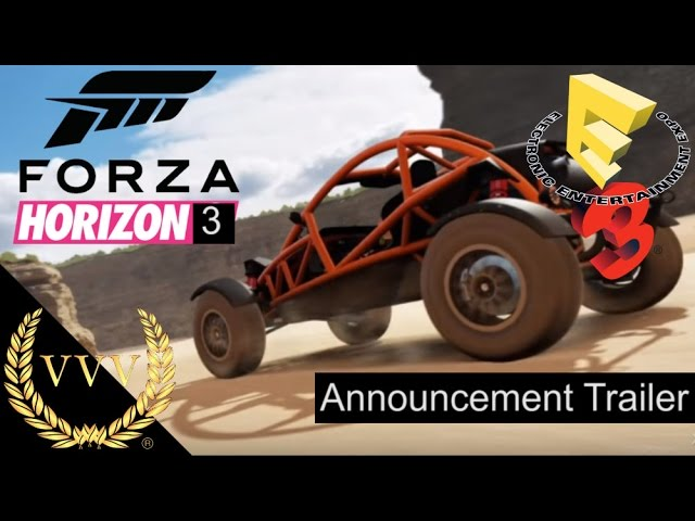 Forza Horizon 3 E3 2016 Announcement Trailer