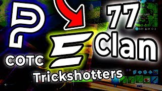 77 Clan - Ghost Ex , Parallel COTC , * NEW * Evade Trickshotters - New Fortnite Team