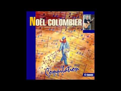 Noël Colombier - Je t'ai appelé par ton nom