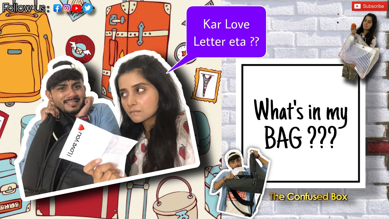 Whats in my Bag ?? | The Confused Box