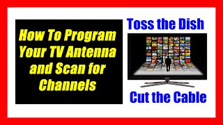 Installing and Programming Your TV Antenna Channels
