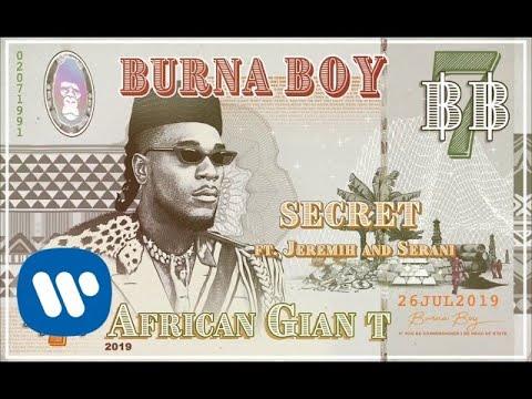Burna Boy Secret ft. Jeremih and Serani MP3 Download,Burna Boy secret,Burna boy ft jeremih and serani,