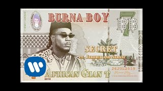 Burna Boy - Secret (feat. Jeremih and Serani) [Official Audio]
