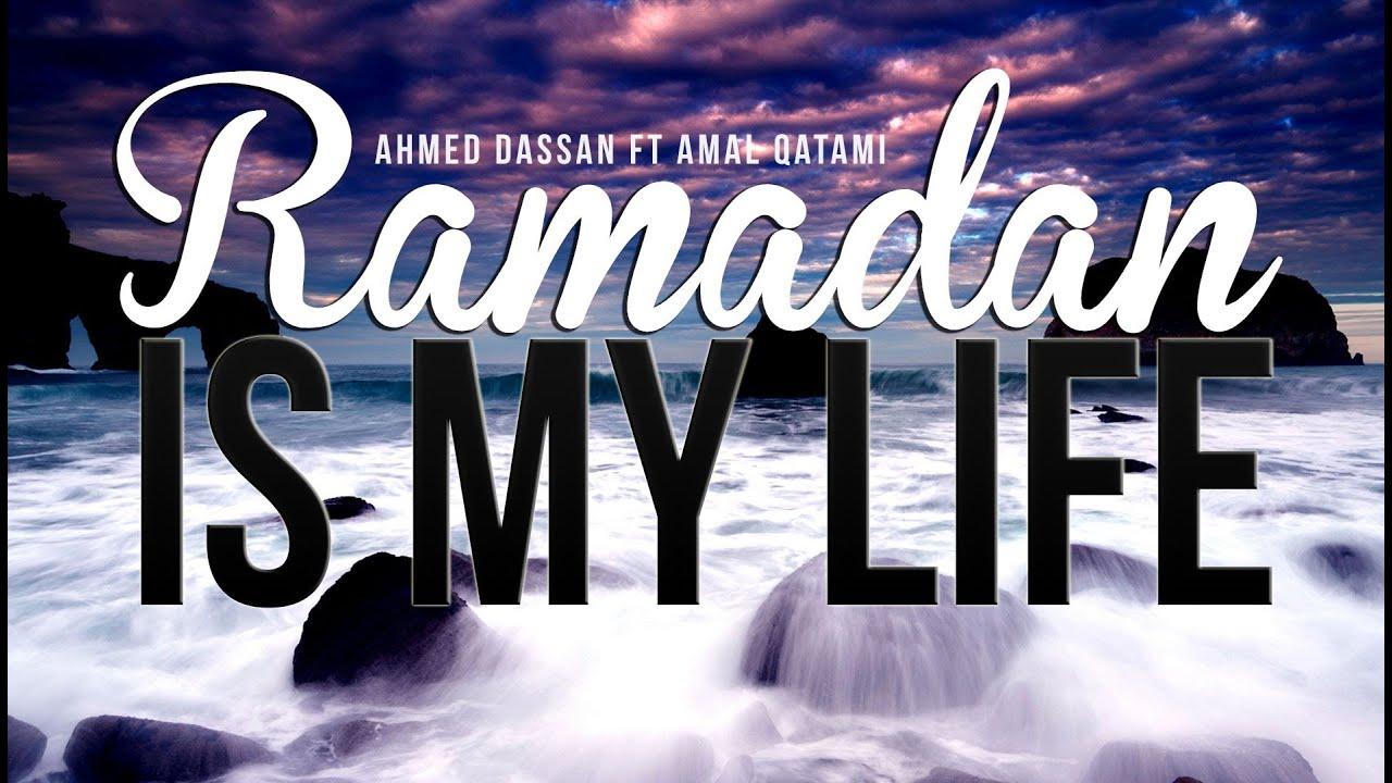 Nasheed: Ramadan Is My Life - IslamiCity