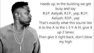 Kendrick Lamar - Blow My High w/Lyrics