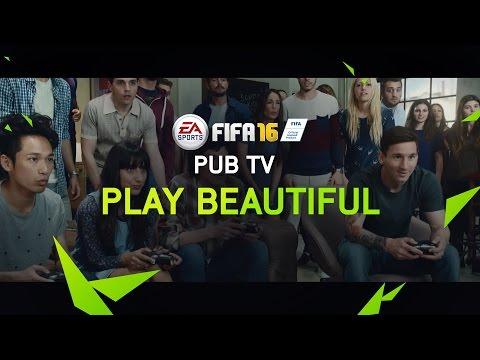 FIFA 16 - Play Beautiful - Pub TV officielle