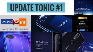 Update Tonic #1 Realme 1 LAUNCHED,OnePlus 6,Coolpad sued Xiaomi,Honor 10,Nokia X6, Galaxy J6
