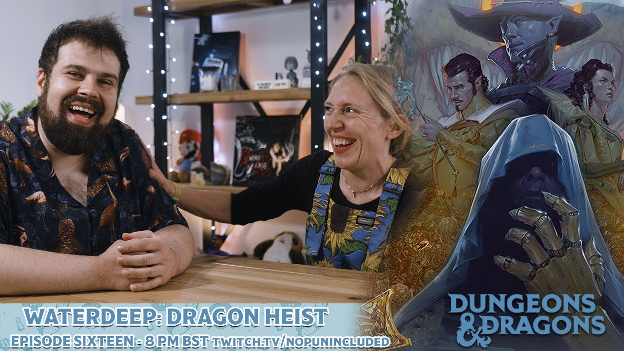 NPI Plays D&D Waterdeep: Dragon Heist - Episode Sixteen - Aftermath