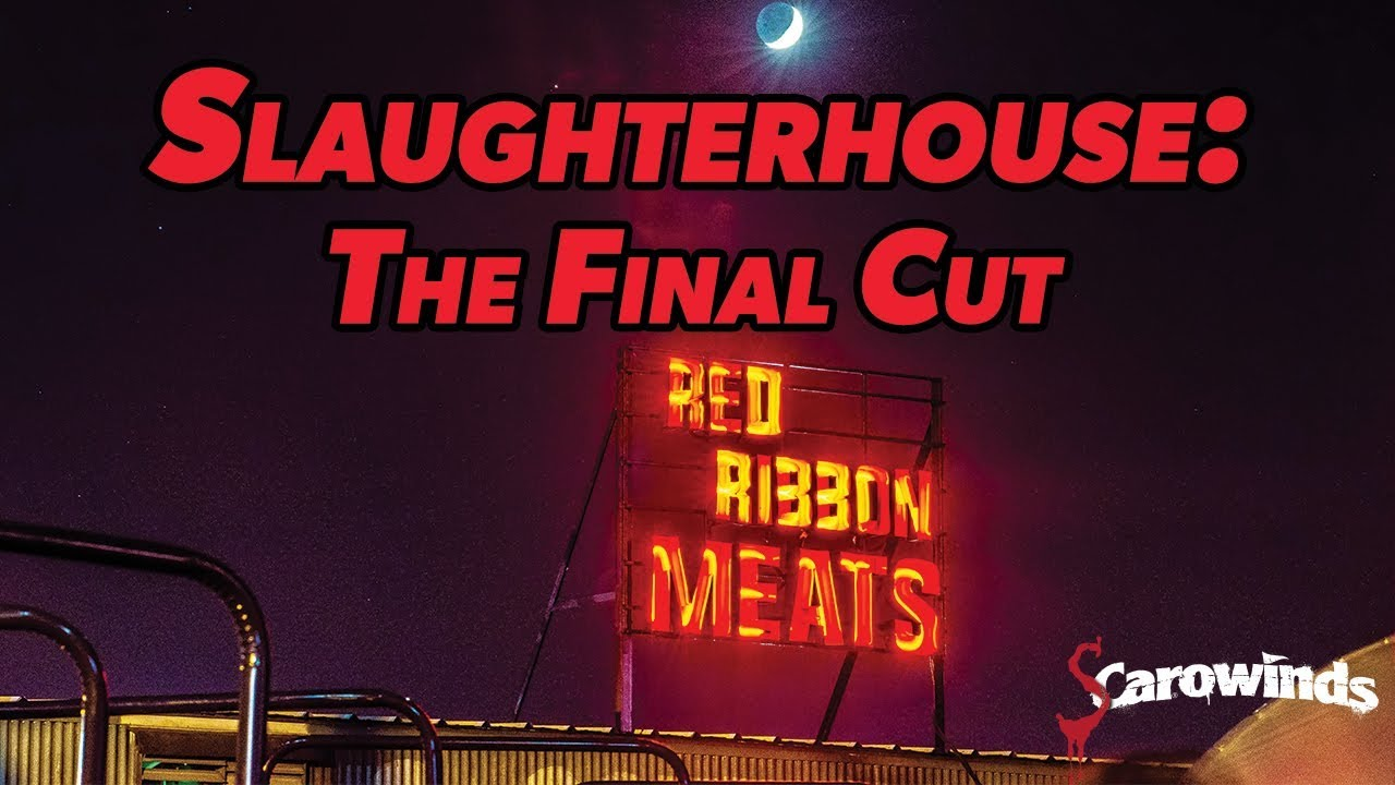 Slaughterhouse: The Final Cut | SCarowinds Attractions