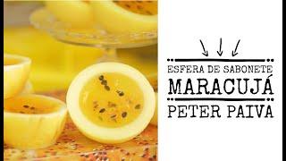 Esfera de Maracujá Peter Paiva