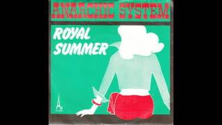 Anarchic System   Royal Summer  1973 YouTube Videos