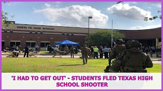 US BREAKING NEWS | 'I had to get out' - students fled Texas high school shooter
