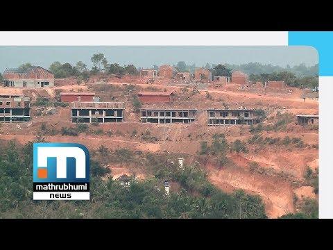 Probe Ordered Into Construction Of Resort On Hill At Morazha   Mathrubhumi News