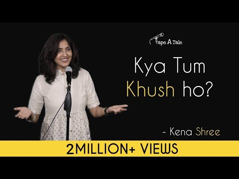 Kya Tum Khush ho? - Kena Shree | Hindi Storytelling | Tape A Tale