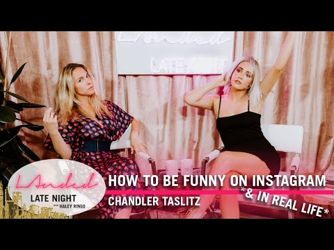 Chandler Taslitz | How To Be Funny On Instagram...& In Real Life