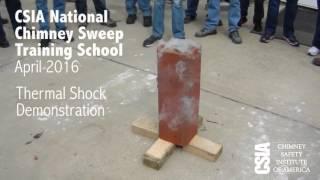 Chimney Fire & Thermal Shock Demonstration