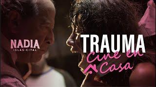 TRAUMA (2017)//Primeras Impresiones//Cine En Casa (sin spoilers)