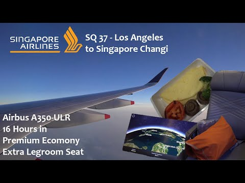 Trip Report   Singapore Airlines A350ULR   Los Angeles To Singapore   Extra Legroom