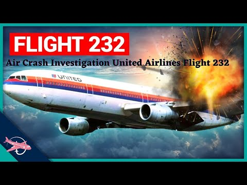 Air Crash Investigation United Airlines Flight 232