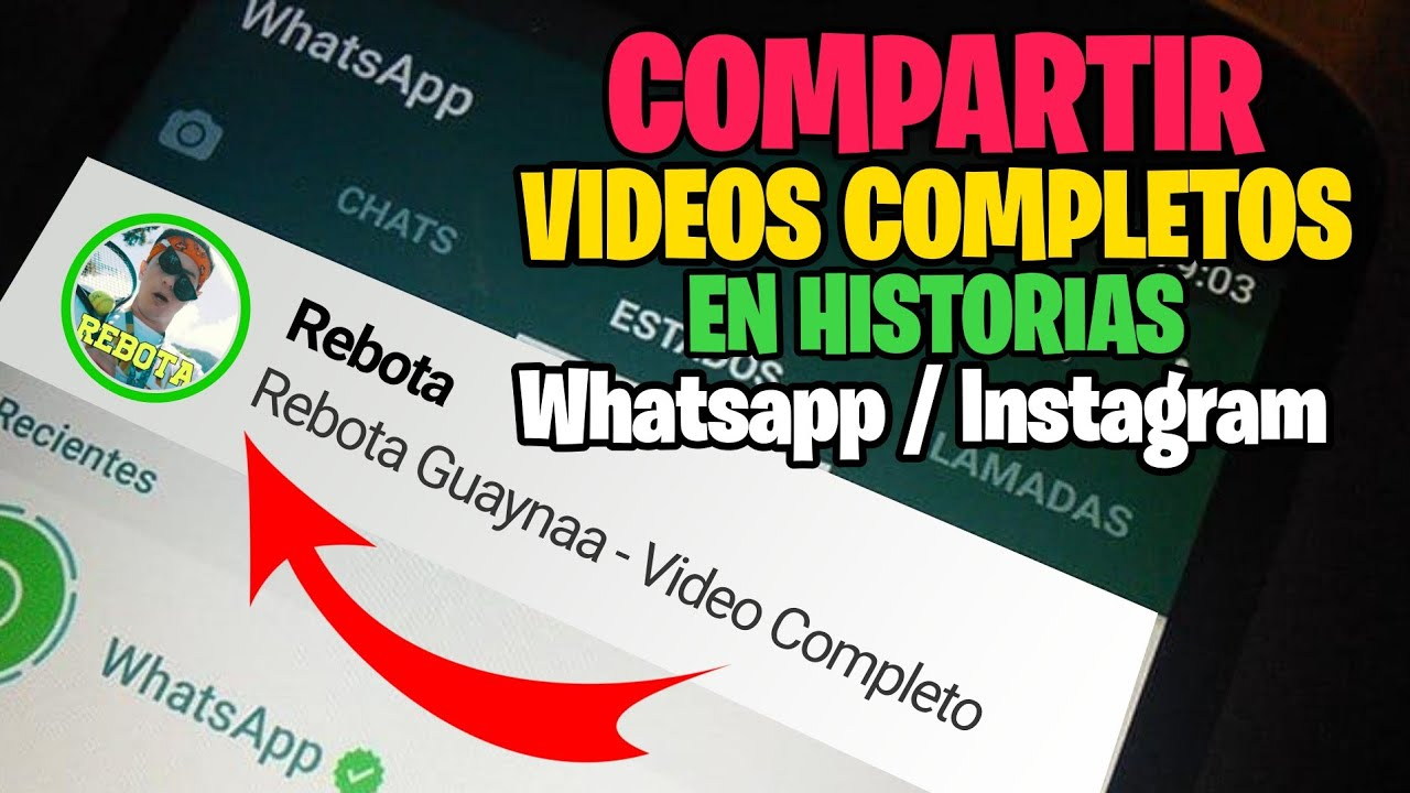 Como Poner Videos Largos En Estados De Whatsapp Videos Musicales 2019