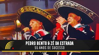 Pedro Bento & Zé da Estrada - 55 Anos de Sucesso - Show Completo