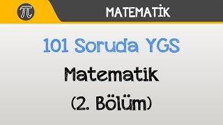 101 Soruda YGS Matematik (2. Bölüm)   Matematik   Hocalara Geldik