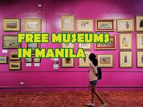Free Museums in Manila (as of October 2019)