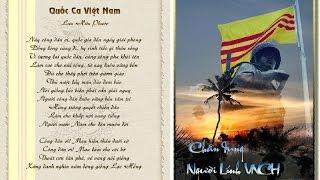Quốc Ca Việt Nam Cộng Hòa- Tác giả : Lưu Hữu Phước - Video by UL
