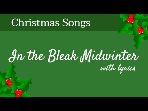 🎄 In The Bleak Midwinter - Christmas Songs - With Lyrics