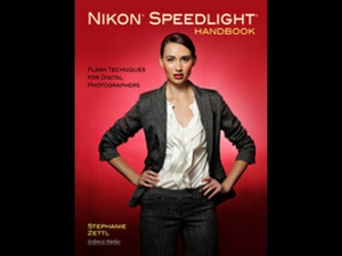 Nikon Speedlight Handbook: Flash Techniques for Digital Photographers