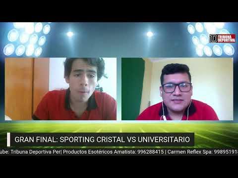 SPORTING CRISTAL VS UNIVERSITARIO (PREVIA GRAN FINAL)