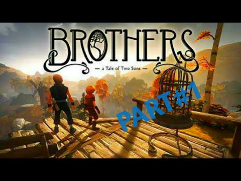 Award winning game::::BROTHERS Tale of 2 sons gameplay walkthrough part #1  