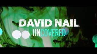 David Nail - Can't Feel My Face (The Weeknd Cover) - Uncovered