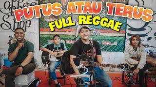 Download JUDIKA - PUTUS ATAU TERUS   LIVE COVER  FULL BAND MUSIC 33 (REGGAE)